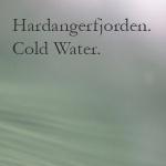 Hardanger. Cold Water
